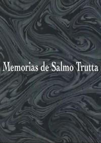 Memorias de Salmo Trutta (ampliar imagen)