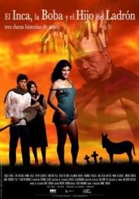 El inca, la boba y el hijo del ladrón (ampliar imagen)
