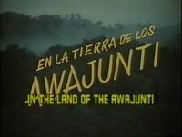 En la tierra de los Awuajunti (ampliar imagen)