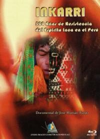 Inkarri: 500 años de resistencia del espíritu inka en el Perú (ampliar imagen)