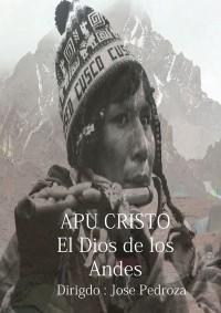 Apu Cristo – Dios de los Andes (ampliar imagen)
