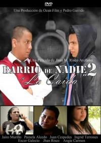 Barrio de nadie 2: La caída (ampliar imagen)
