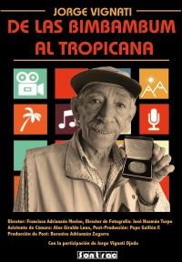 De las BimBamBum al Tropicana (ampliar imagen)