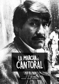 La marcha de Cantoral (ampliar imagen)