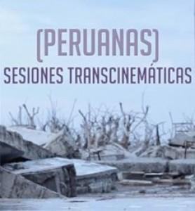 Sesiones Transcinemáticas Peruanas